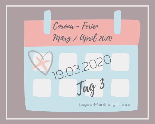 Liebes Corona-Ferientagebuch – Tag 3,